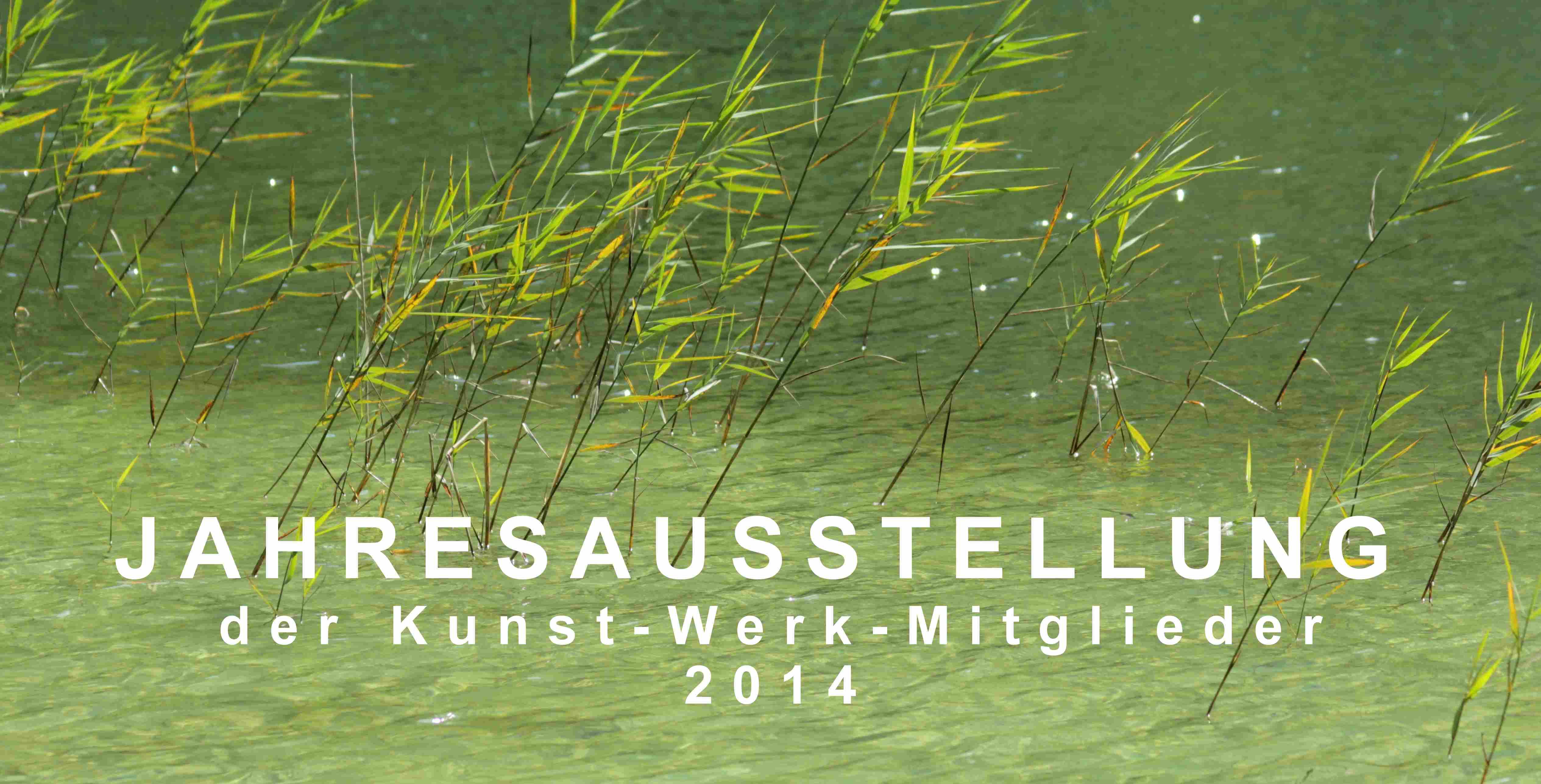 Jahresausstellung 2014